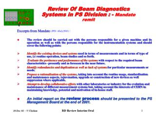 Review Of Beam Diagnostics Systems in PS Division : -  Mandate remit