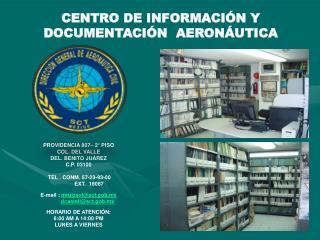 PROVIDENCIA 807– 2° PISO COL. DEL VALLE DEL. BENITO JUÁREZ  C.P. 03100  TEL . CONM. 57-23-93-00
