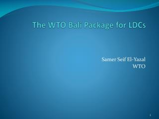 The WTO Bali Package for LDCs