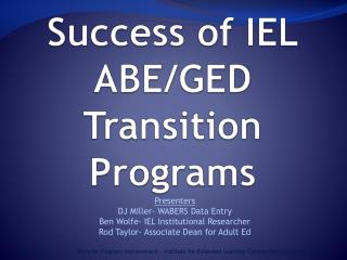 Success of IEL ABE/GED Transition Programs