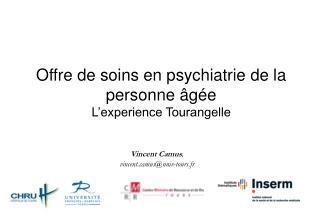 Offre de soins en psychiatrie de la personne �g�e L�experience Tourangelle