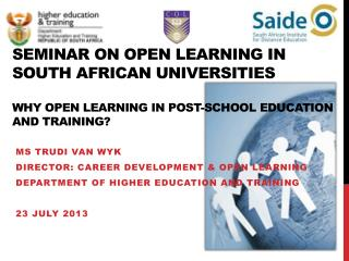 MS TRUDI VAN WYK DIRECTOR: CAREER DEVELOPMENT & OPEN LEARNING