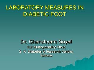 LABORATORY MEASURES IN DIABETIC FOOT