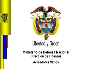 Ministerio de Defensa Nacional                                 Dirección de Finanzas