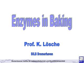 Enzymes in Baking