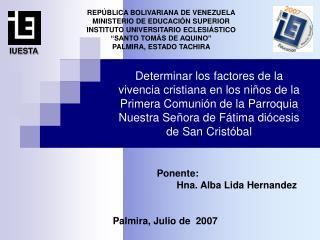 Ponente: Hna. Alba Lida Hernandez