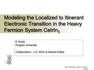 Modeling the Localized to Itinerant Electronic Transition in the Heavy Fermion System CeIrIn 5