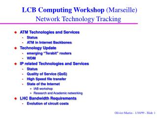 LCB Computing Workshop  (Marseille) Network Technology Tracking