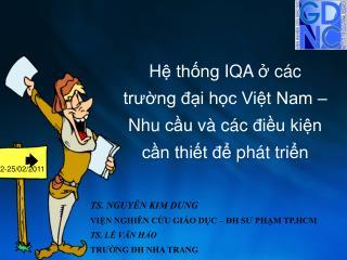 H ệ thống  IQA ở  các trường đại học Việt Nam  –  Nhu cầu và các điều kiện cần thiết để phát triển