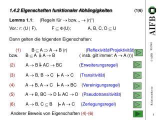 1.4.2 Eigenschaften funktionaler Abh�ngigkeiten (1|6)