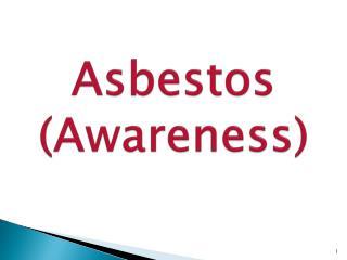 Asbestos (Awareness)