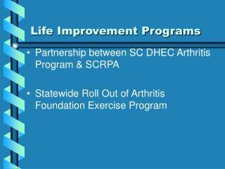Life Improvement Programs
