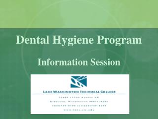 Dental Hygiene Program Information  Session