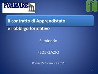 Seminario   FEDERLAZIO Roma 15 Dicembre 2011