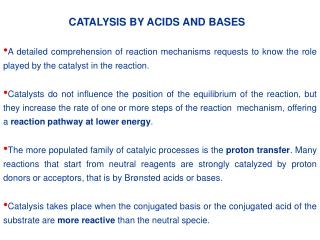 CATALYSIS BY ACIDS AND BASES
