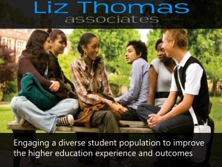 Engaging a diverse student population to improve the higher education experience and  outcomes