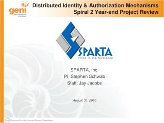 Distributed Identity & Authorization Mechanisms Spiral 2 Year-end Project Review
