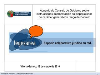 Espacio colaborativo jurídico en red.
