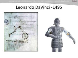 Leonardo DaVinci -1495