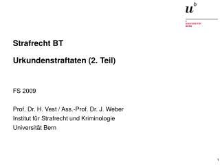 Strafrecht BT Urkundenstraftaten (2. Teil)