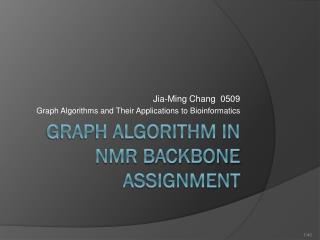 Graph algorithm in NMR backbone assignment