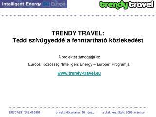 TRENDY TRAVEL: Tedd szívügyeddé a fenntartható közlekedést