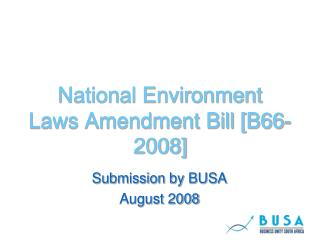 National Environment  Laws Amendment Bill [B66-2008]