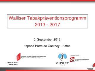 Walliser Tabakpräventionsprogramm 2013 - 2017