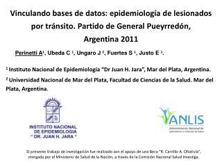 """1  Instituto Nacional de Epidemiología """"Dr Juan H. Jara"""", Mar del Plata, Argentina."""
