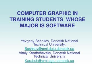 COMPUTER GRAPHIC IN TRAINING STUDENTS  WHOSE MAJOR IS SOFTWARE