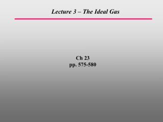 Ch 23 pp. 575-580