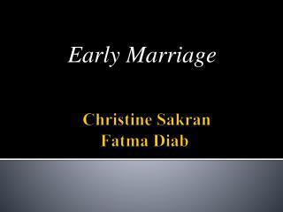 Christine  Sakran Fatma Diab