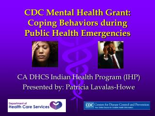CDC Mental Health Grant: Coping Behaviors during  Public Health Emergencies