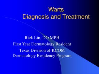 Warts  Diagnosis and Treatment