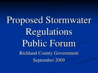 Proposed Stormwater Regulations Public Forum