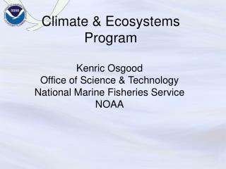 Climate & Ecosystems Program