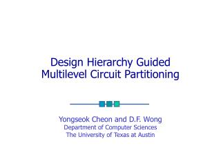 Design Hierarchy Guided  Multilevel Circuit Partitioning