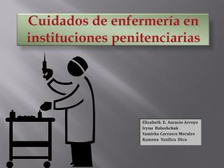 Cuidados de enfermer�a en instituciones penitenciarias