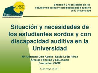 Situación y necesidades de los estudiantes sordos y con discapacidad auditiva en la Universidad