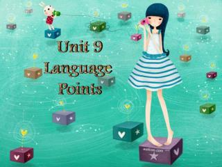 Unit 9 Language  Points