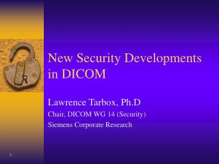 New Security Developments in DICOM