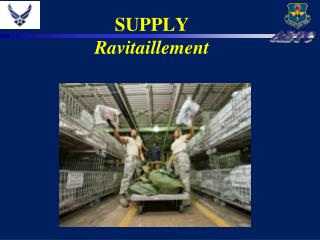 SUPPLY Ravitaillement