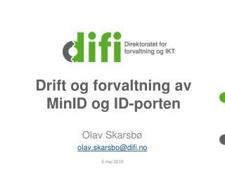 Drift og forvaltning av MinID og ID-porten