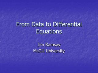 From Data to Differential Equations