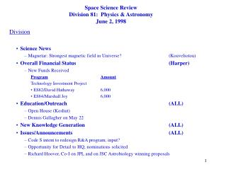 Space Science Review Division 81:  Physics & Astronomy June 2, 1998