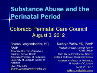 Substance Abuse and the Perinatal Period