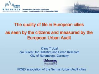 The quality of life in European cities
