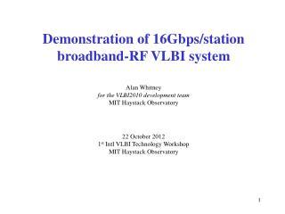 Demonstration of 16Gbps/station broadband-RF VLBI system