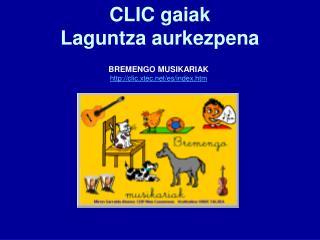 CLIC gaiak Laguntza aurkezpena