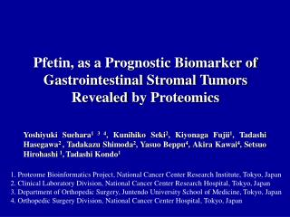 Pfetin, as a Prognostic Biomarker of Gastrointestinal Stromal Tumors  Revealed  by Proteomics